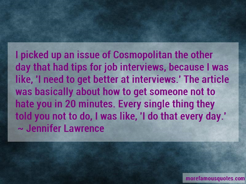 Jennifer Lawrence Quotes: I picked up an issue of cosmopolitan the