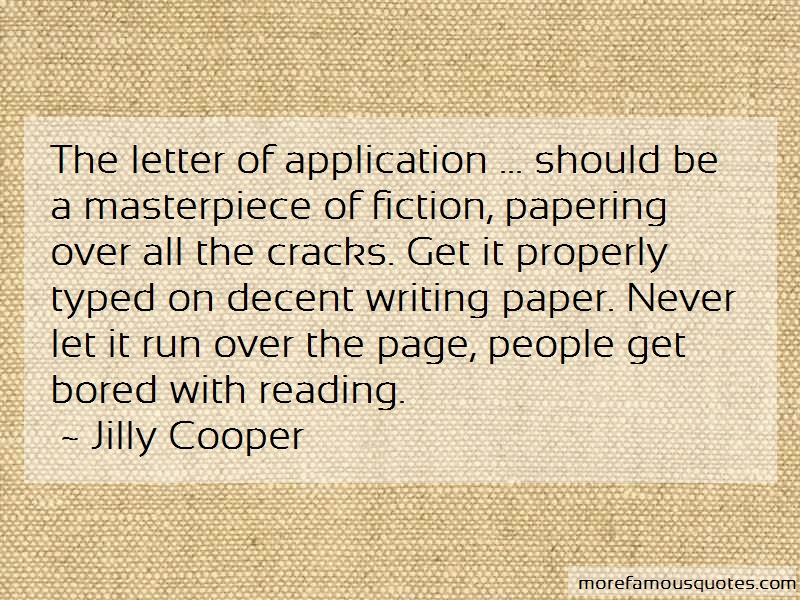 Jilly Cooper Quotes: The Letter Of Application Should Be A