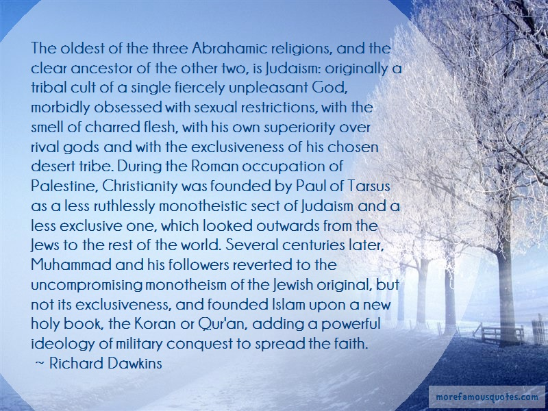 Richard Dawkins Quotes: The oldest of the three abrahamic