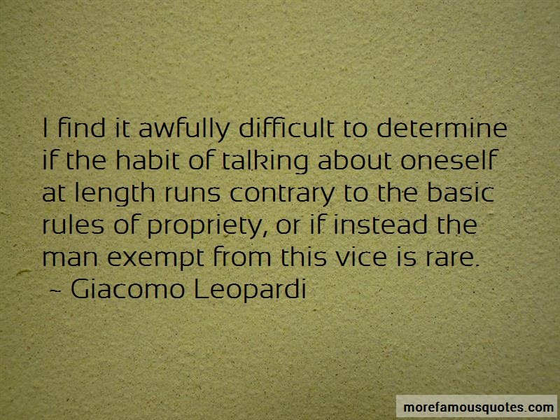 Giacomo Leopardi Quotes: I find it awfully difficult to determine