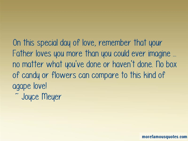 Joyce Meyer Quotes: On This Special Day Of Love Remember