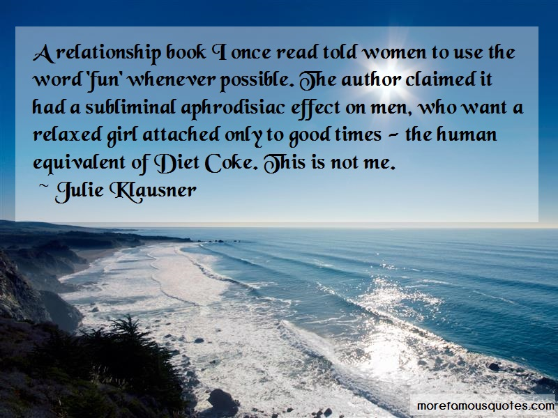 Julie Klausner Quotes: A relationship book i once read told