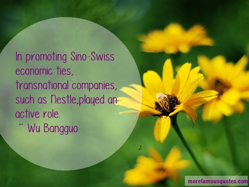 Wu Bangguo Quotes: In promoting sino swiss economic ties