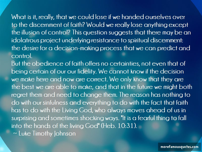 Luke Timothy Johnson Quotes: What Is It Really That We Could Lose If
