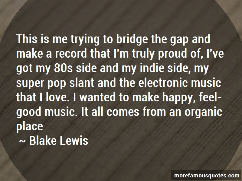 Blake Lewis Quotes: This is me trying to bridge the gap and