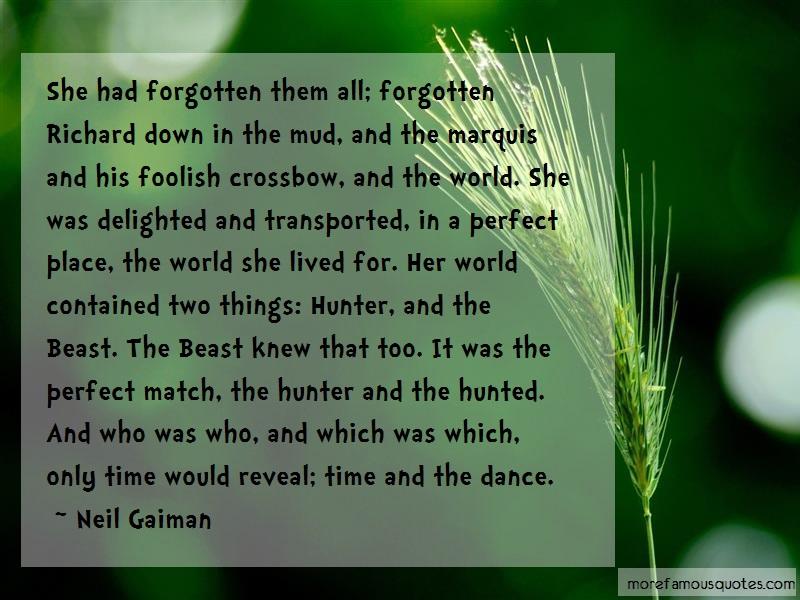 Neil Gaiman Quotes: She Had Forgotten Them All Forgotten