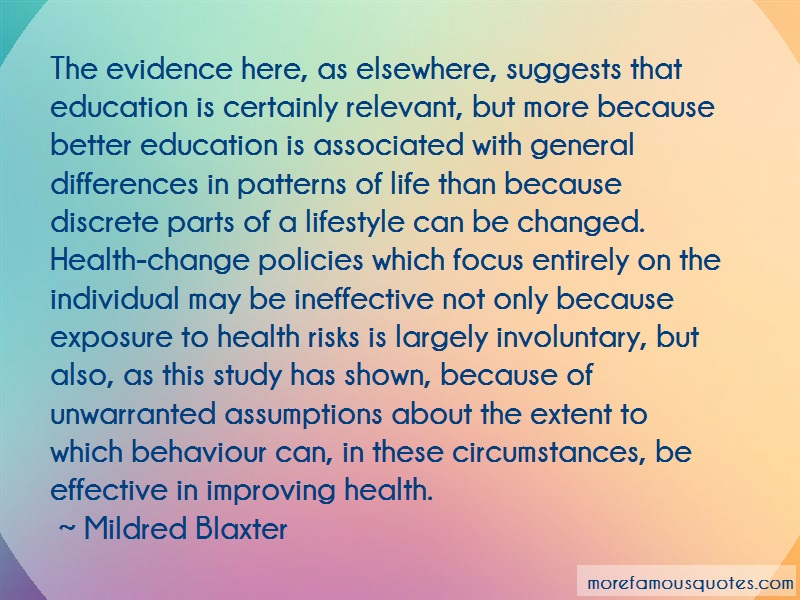 Mildred Blaxter Quotes: The evidence here as elsewhere suggests