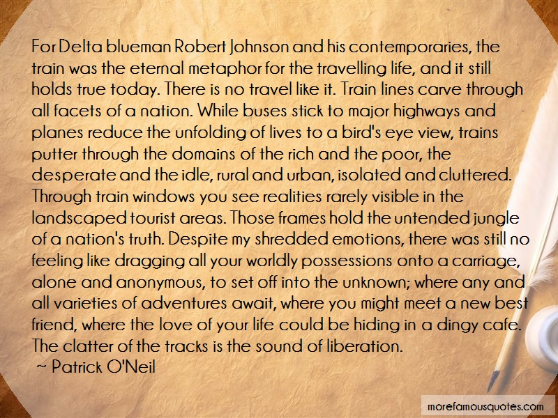 Patrick O'Neil Quotes: For delta blueman robert johnson and his