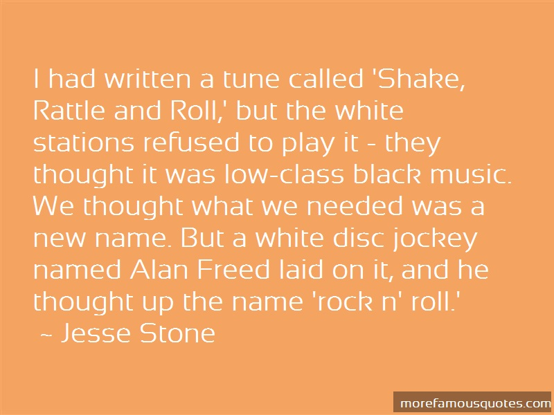 Jesse Stone Quotes: I Had Written A Tune Called Shake Rattle