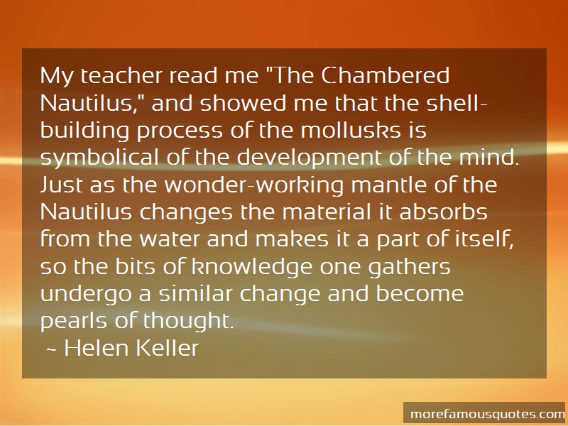 Helen Keller Quotes: My teacher read me the chambered