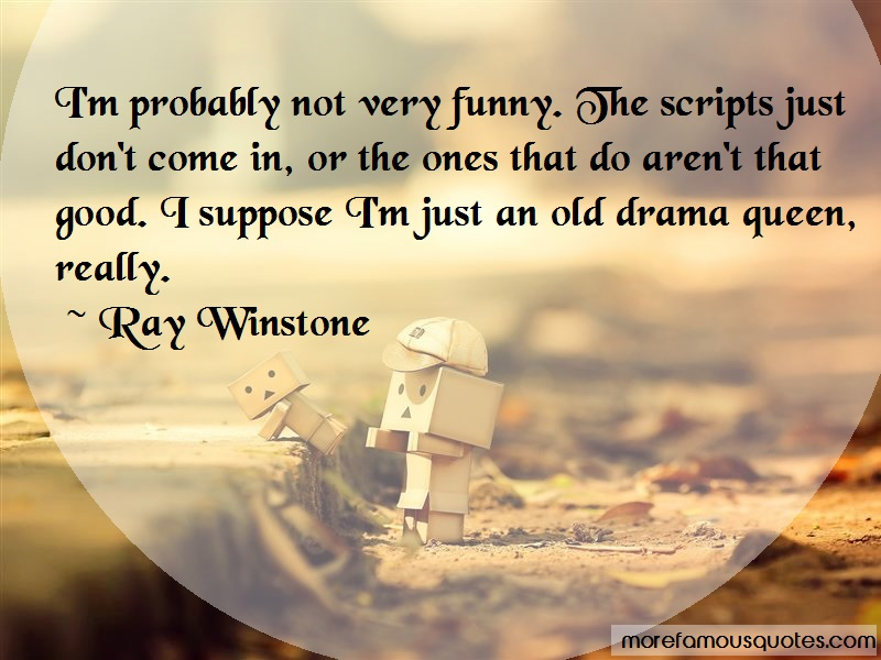 Ray Winstone Quotes: Im Probably Not Very Funny The Scripts