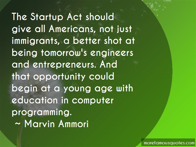 Marvin Ammori Quotes: The Startup Act Should Give All
