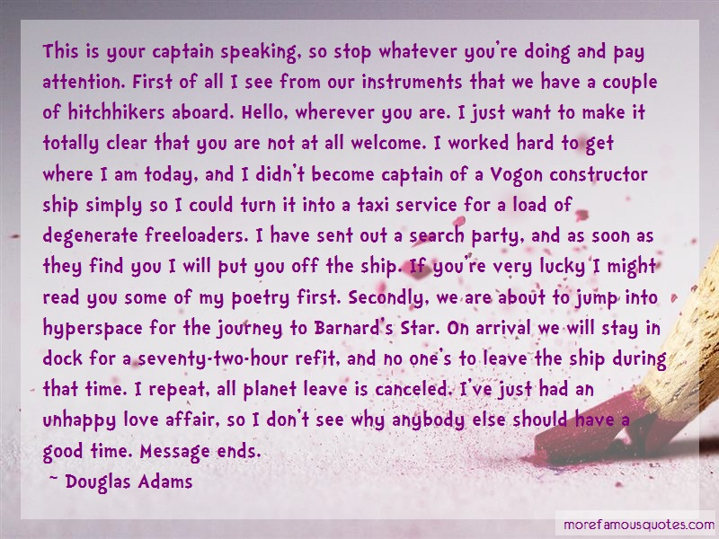 Douglas Adams Quotes: This Is Your Captain Speaking So Stop
