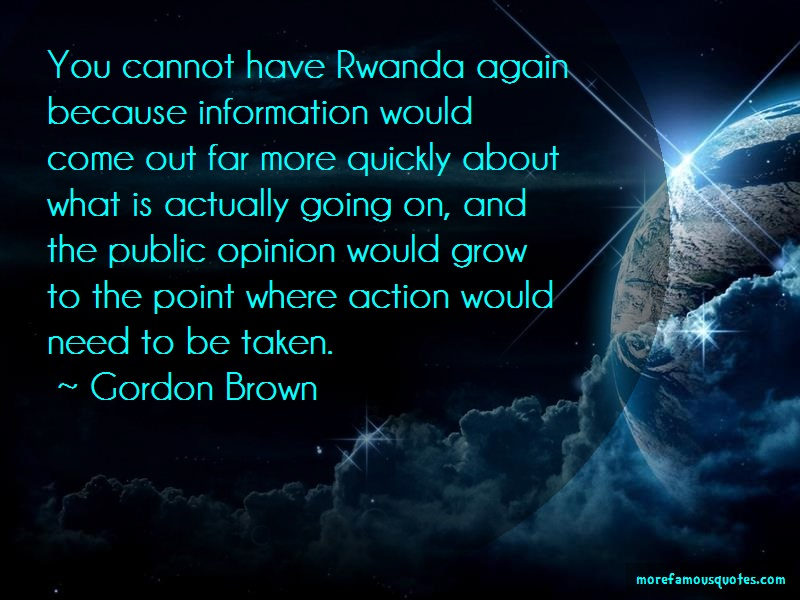 Gordon Brown Quotes: You cannot have rwanda again because