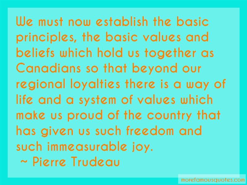 Pierre Trudeau Quotes: We must now establish the basic
