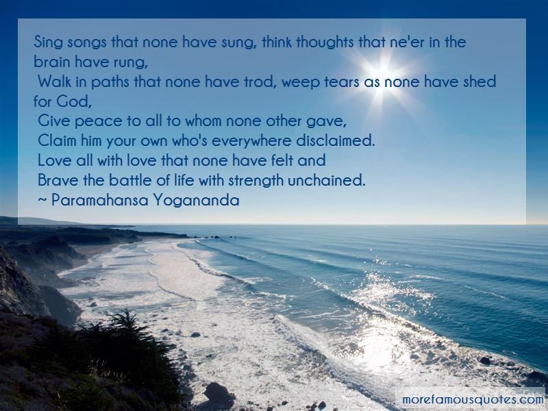 Paramahansa Yogananda Quotes: Sing songs that none have sung think