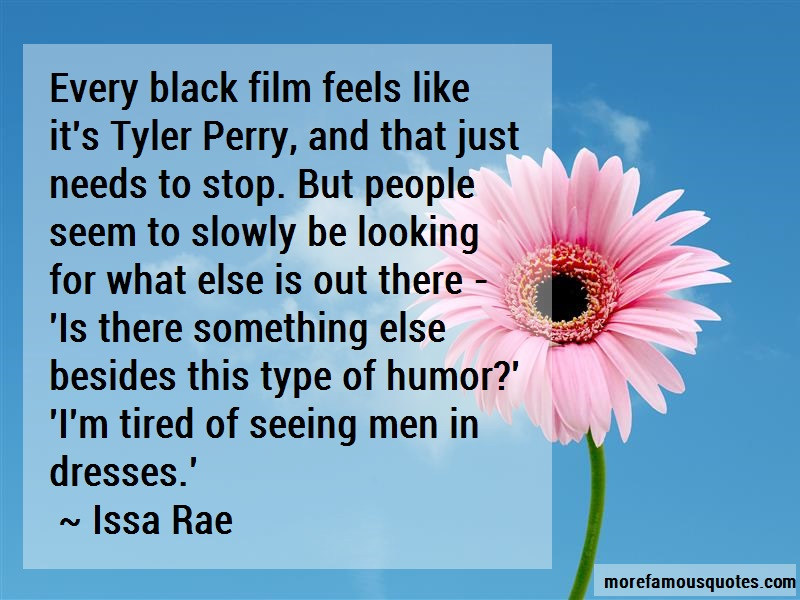 Issa Rae Quotes: Every Black Film Feels Like Its Tyler
