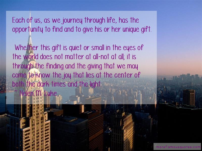 Helen M. Luke Quotes: Each Of Us As We Journey Through Life