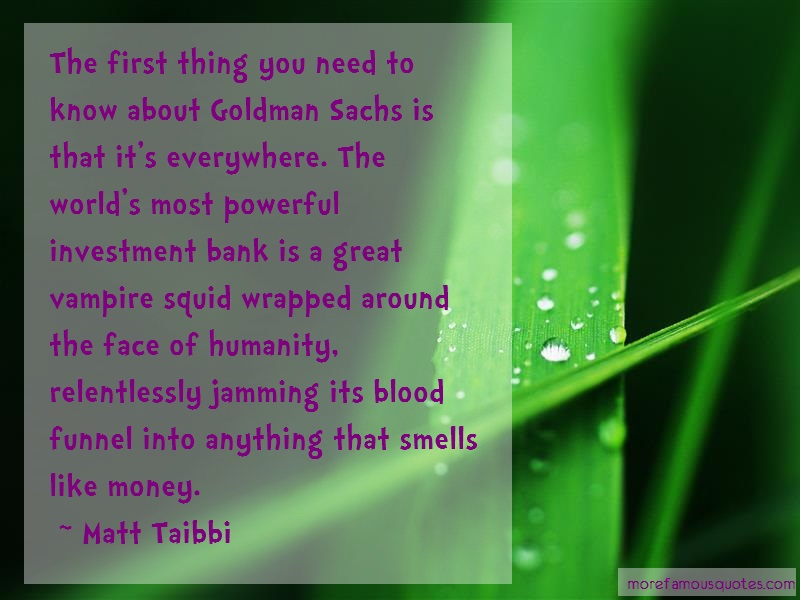 Matt Taibbi Quotes: The First Thing You Need To Know About