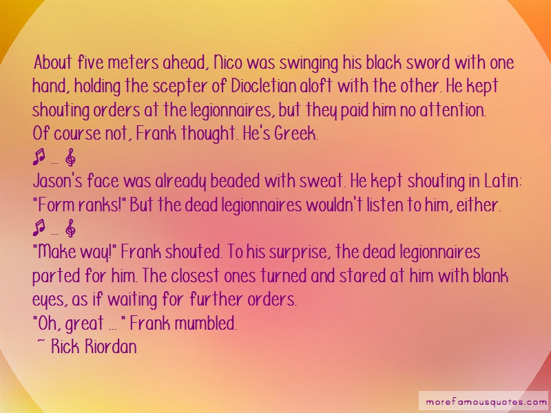 Rick Riordan Quotes: About Five Meters Ahead Nico Was