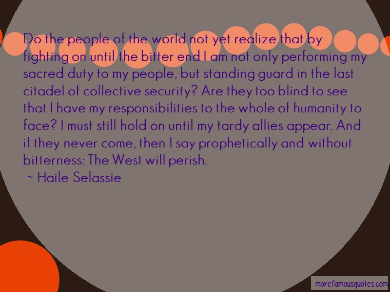 Haile Selassie Quotes: Do the people of the world not yet