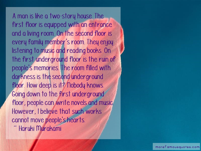 Haruki Murakami Quotes: A man is like a two story house the