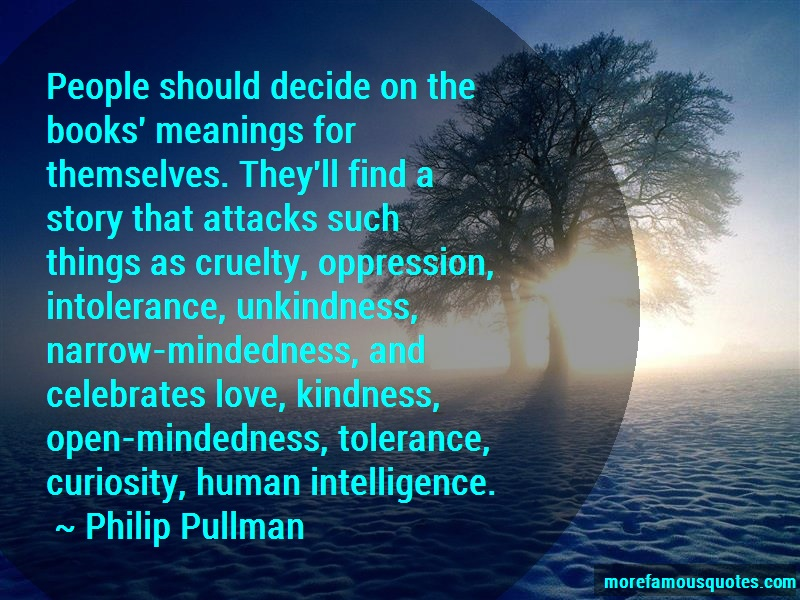 Philip Pullman Quotes: People should decide on the books