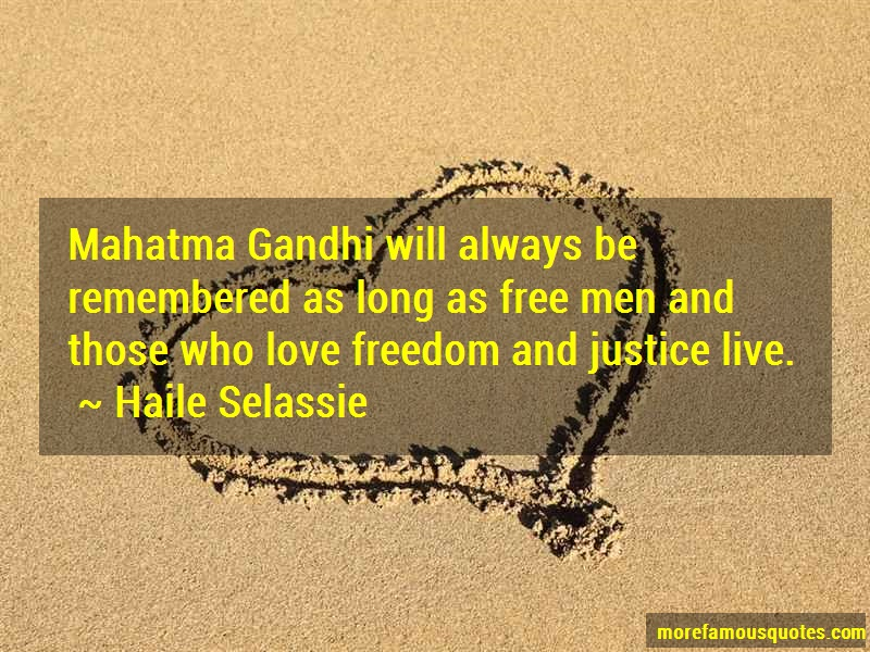 Haile Selassie Quotes: Mahatma gandhi will always be remembered