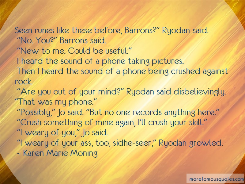 Karen Marie Moning Quotes: Seen runes like these before barrons