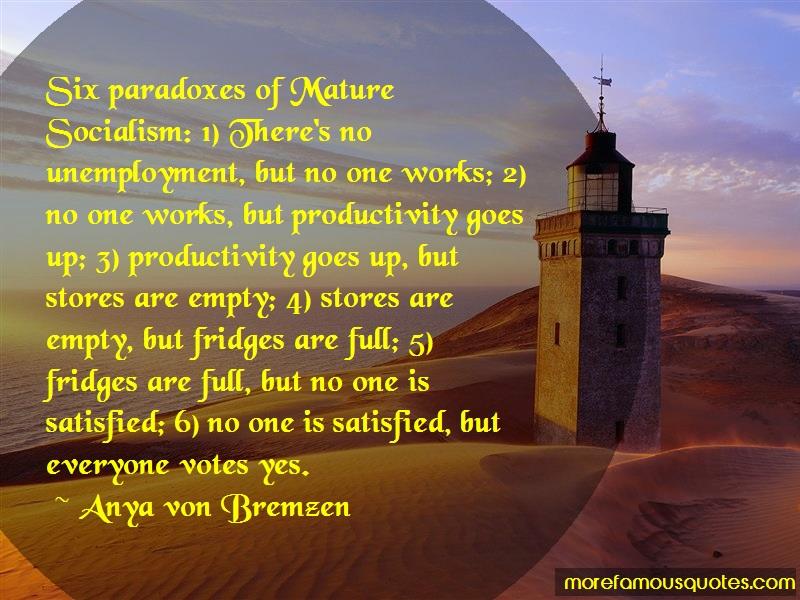 Anya Von Bremzen Quotes: Six Paradoxes Of Mature Socialism 1