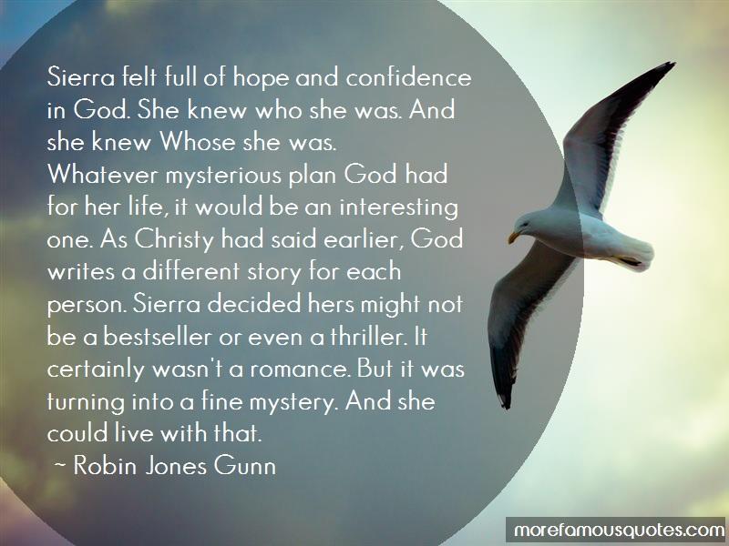 Robin Jones Gunn Quotes: Sierra Felt Full Of Hope And Confidence