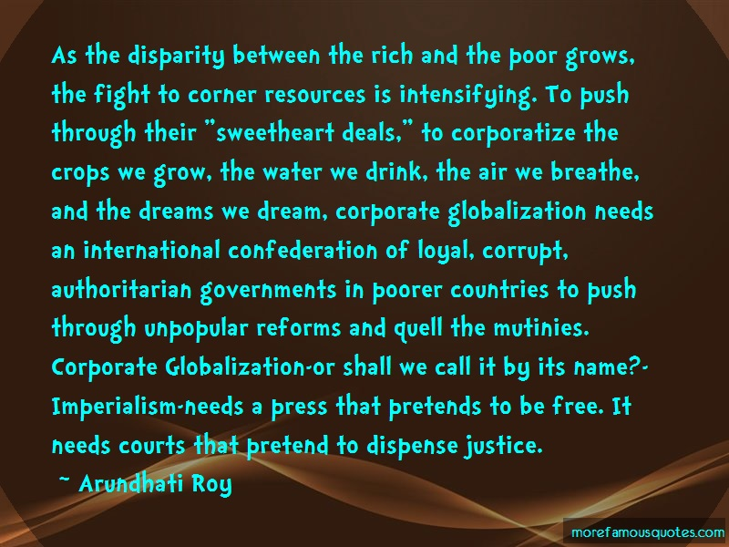 Arundhati Roy Quotes: As the disparity between the rich and