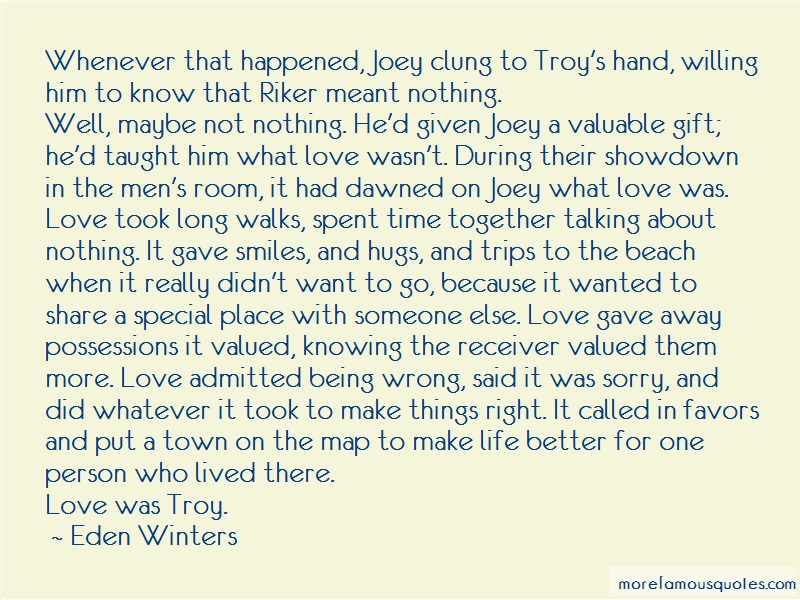Eden Winters Quotes: Whenever that happened joey clung to
