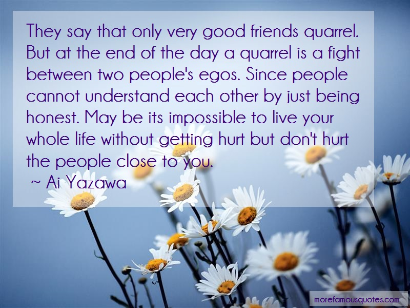 Ai Yazawa Quotes: They say that only very good friends
