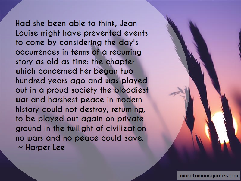 Harper Lee Quotes: Had She Been Able To Think Jean Louise