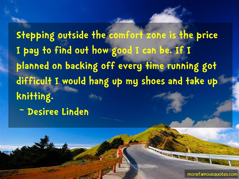 Desiree Linden Quotes: Stepping outside the comfort zone is the