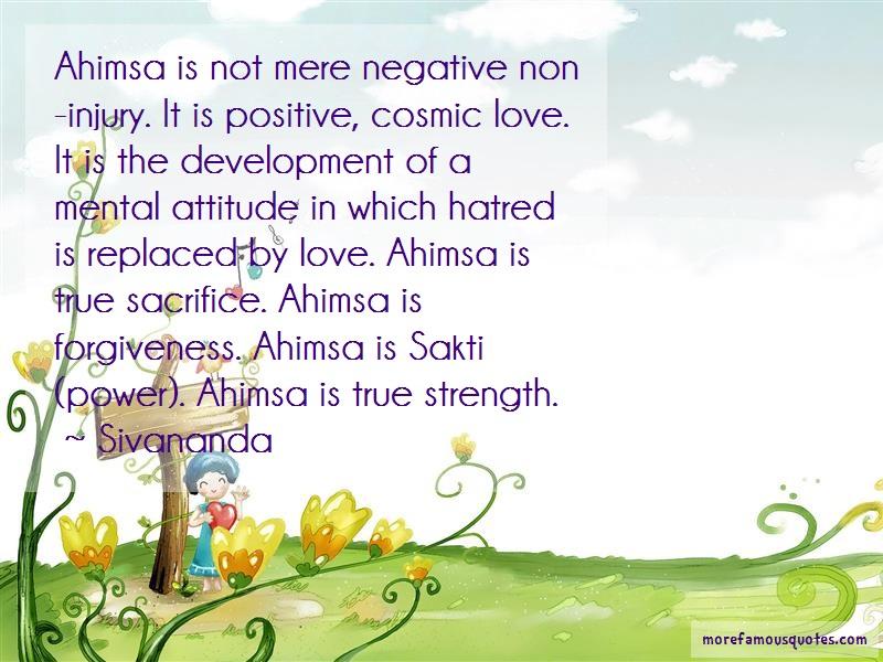 Sivananda Quotes: Ahimsa is not mere negative non injury