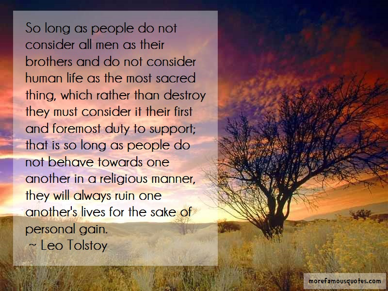 Leo Tolstoy Quotes: So long as people do not consider all