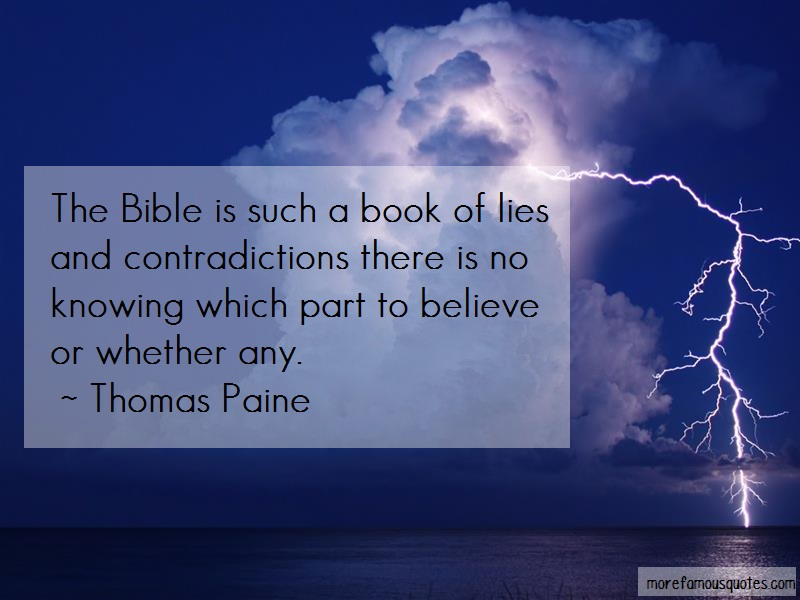 Thomas Paine Quotes: The bible is such a book of lies and