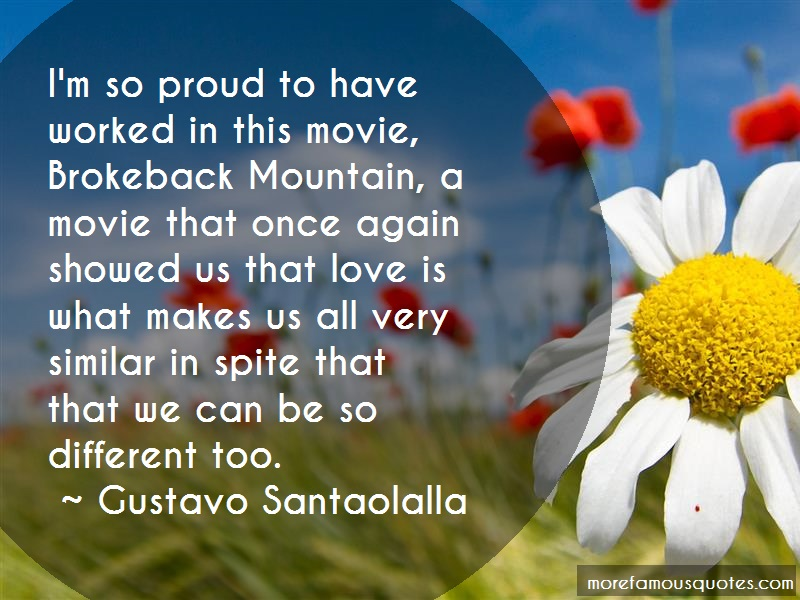 Gustavo Santaolalla Quotes: Im So Proud To Have Worked In This Movie