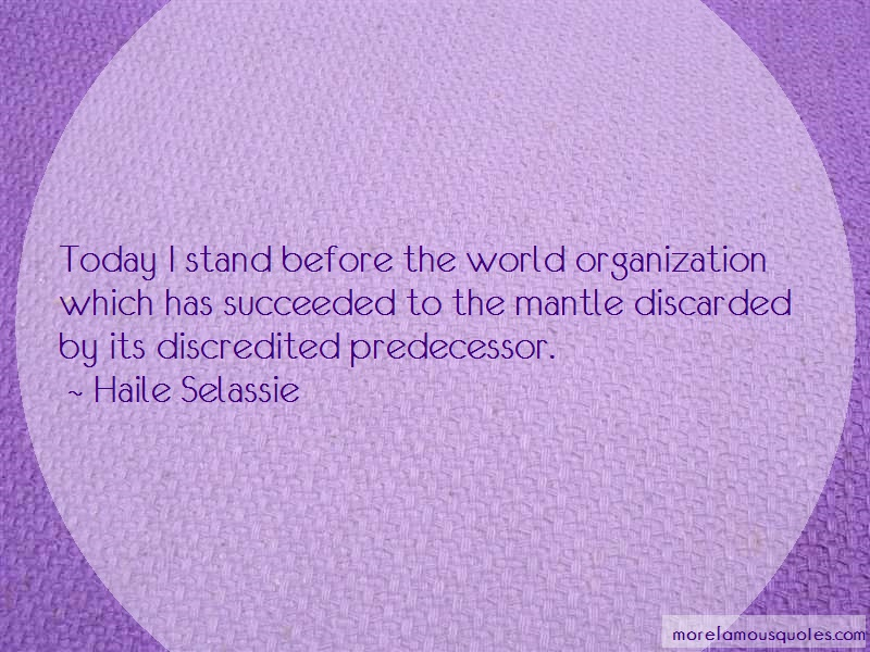 Haile Selassie Quotes: Today i stand before the world
