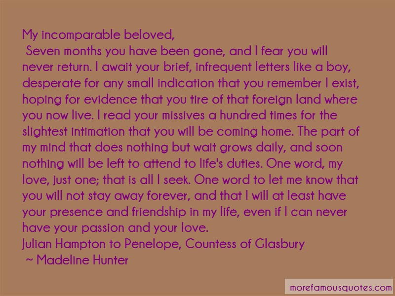 Madeline Hunter Quotes: My incomparable beloved seven months you