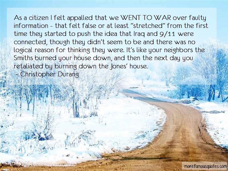 Christopher Durang Quotes: As A Citizen I Felt Appalled That We