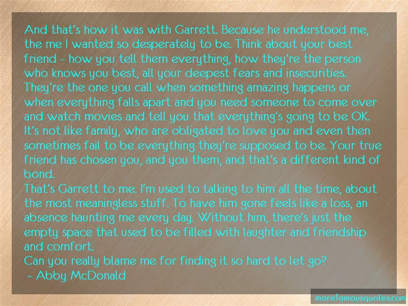 Abby McDonald Quotes: And thats how it was with garrett