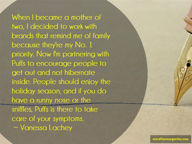 Vanessa Lachey Quotes: When I Became A Mother Of Two I Decided