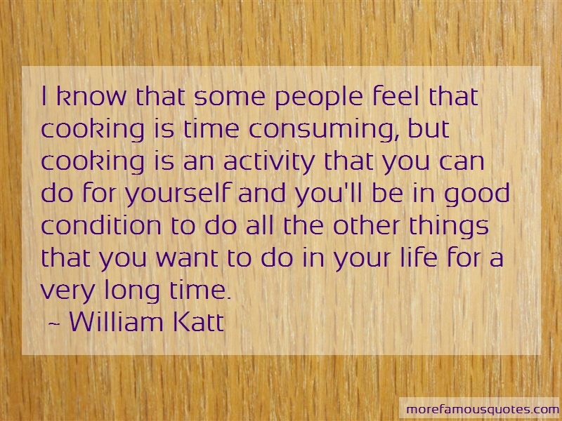 William Katt Quotes: I know that some people feel that