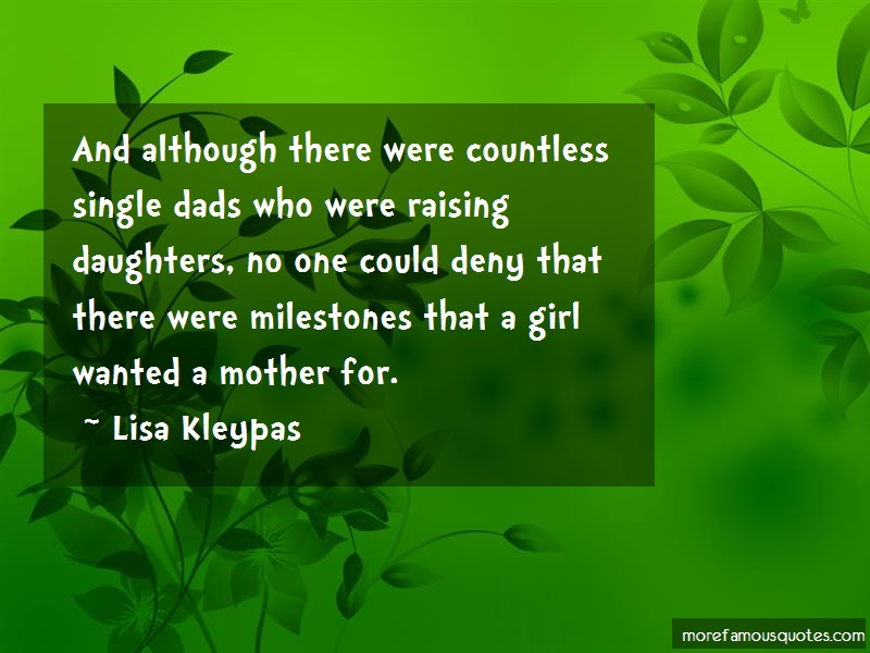 Lisa Kleypas Quotes: And Although There Were Countless Single