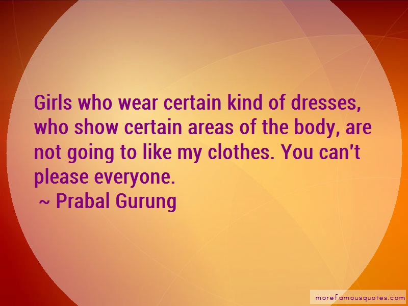 Prabal Gurung Quotes: Girls Who Wear Certain Kind Of Dresses