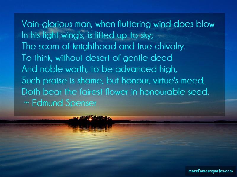 Edmund Spenser Quotes: Vain glorious man when fluttering wind