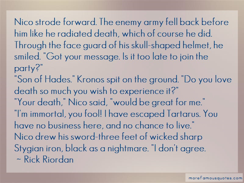 Rick Riordan Quotes: Nico Strode Forward The Enemy Army Fell